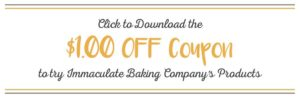 Try Immaculate Baking Company's Products using $1.00 off coupon!
