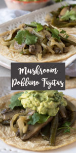 Portobella Mushroom and Poblano Fajitas are an easy weeknight meal. The vegetables are marinated in a citrus marinate and served with a simple homemade guacamole. #recipes #fajitas #tacos #mushrooms #Mexican #glutenfree #dinner #easyrecipes #healthy #food