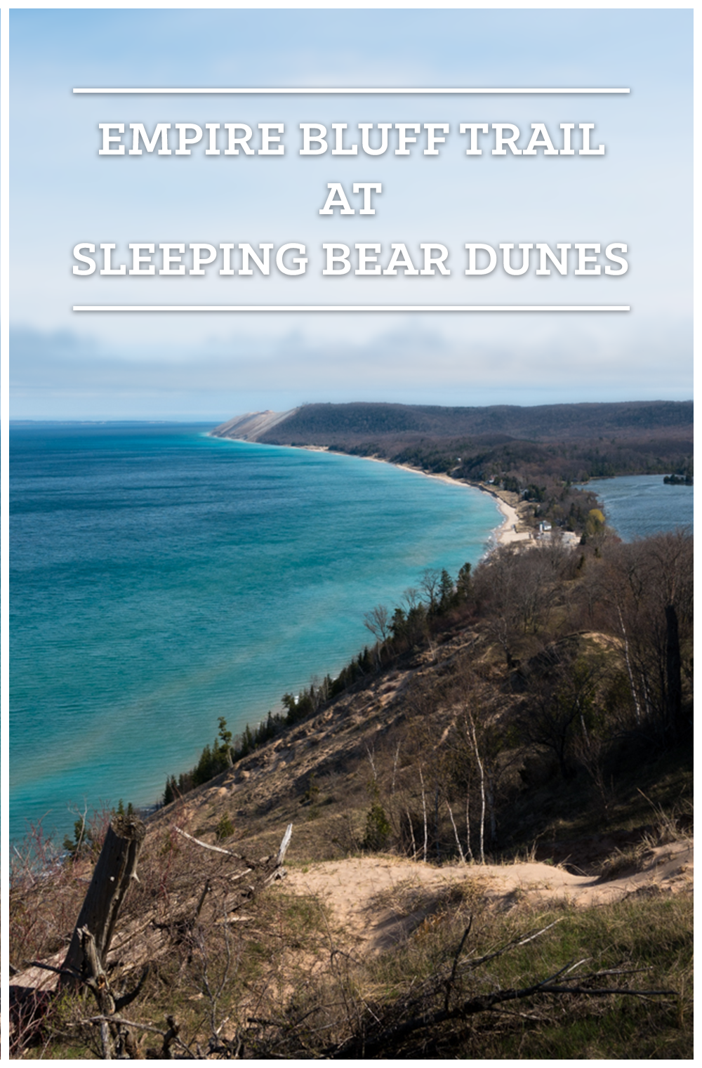 A guide to hiking the Empire Bluff Trail at Sleeping Bear Dunes. This trail was voted one of the ten best walks in America!