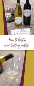 How to host a wine tasting at home! Tips for hosting a wine tasting party plus a free printable wine tasting sheet!