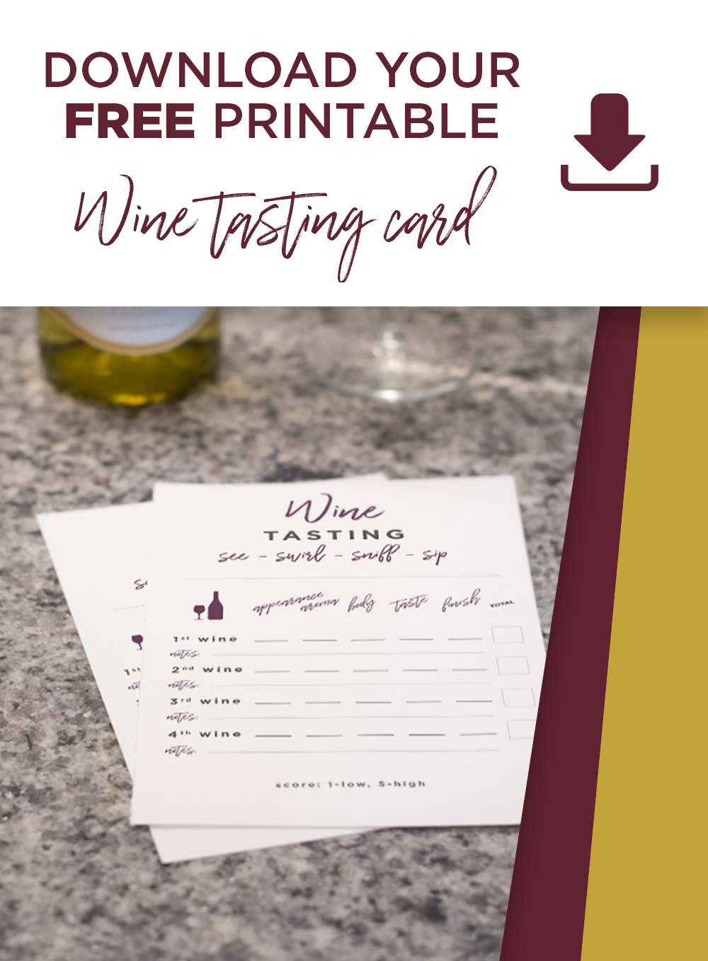 Download your own wine tasting printable card!