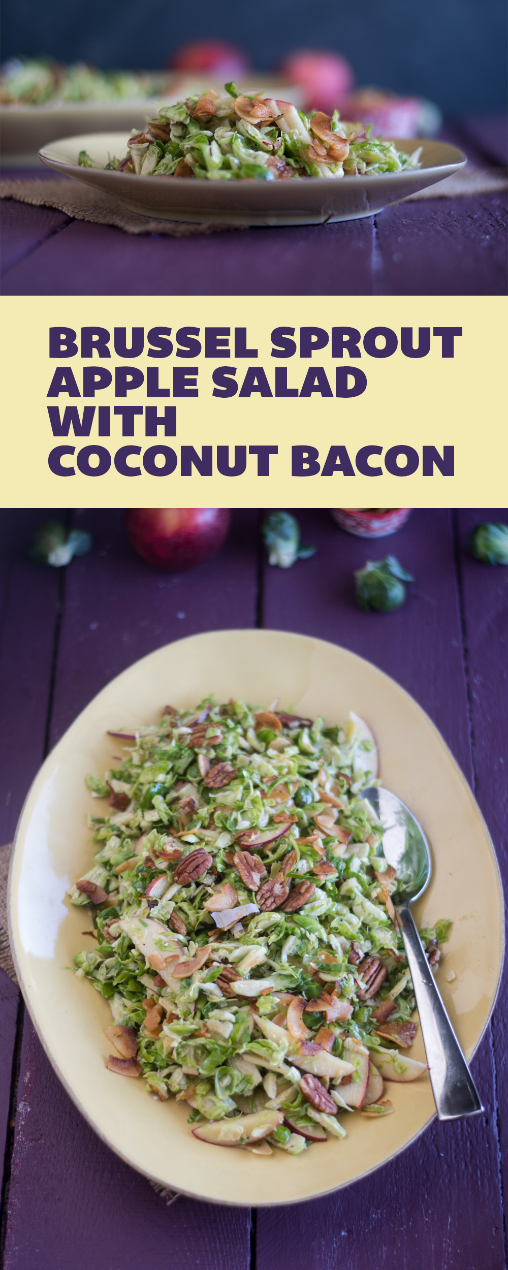 Brussel Sprout Apple Salad with Coconut Bacon is the perfect salad for fall. It's naturally vegan & gluten-free! #vegan #salad #glutenfree #thanksgiving
