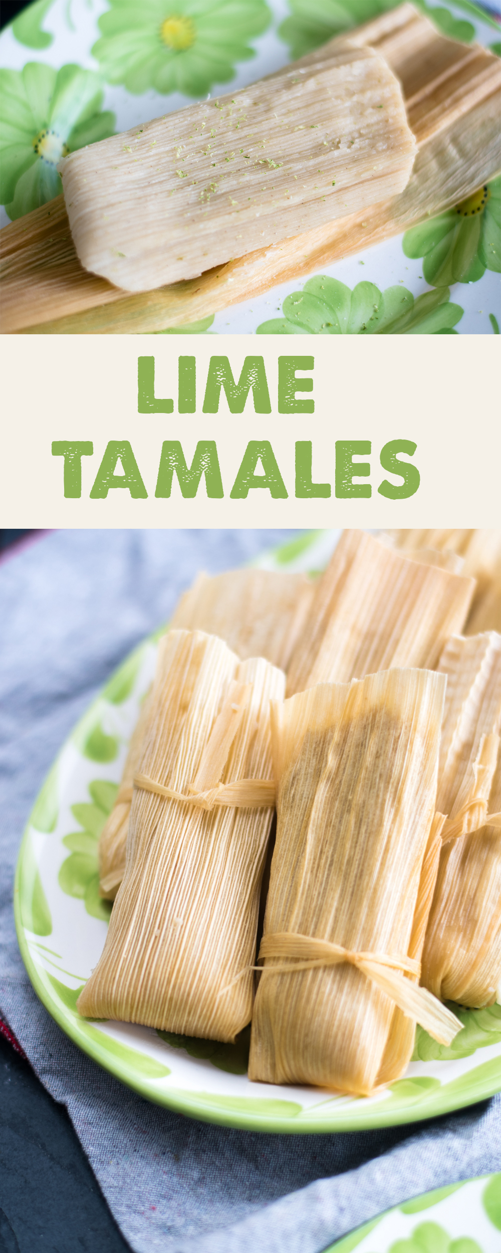Traditional Mexican sweet Lime Tamales are perfect for the holidays. Masa harina is infused with aromatic lime zest! #glutenfree #mexican #vegan