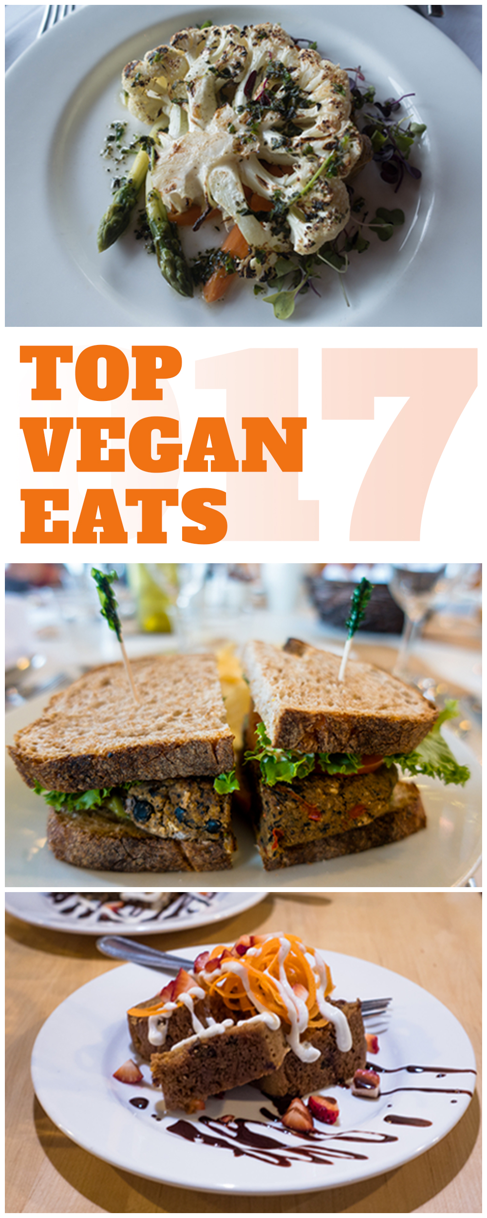 Top Vegan Eats of 2017: The best vegan eats I had while traveling this year! #vegan #travel