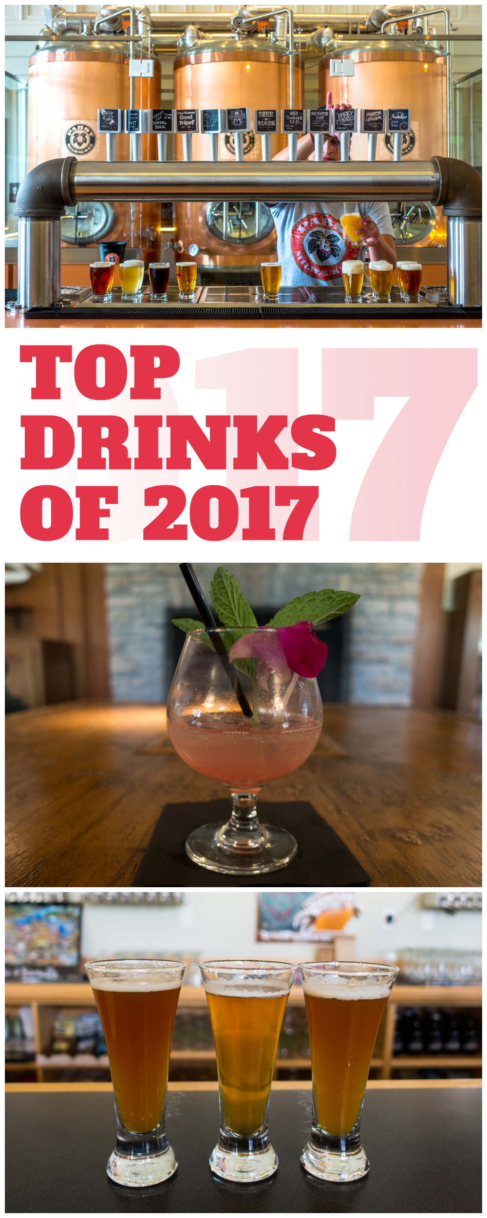 my Top Drinks of 2017! This year I had some incredible drinks. From craft beer to hand crafted cocktails, I tasted some of the best drinks. In this round-up, I am sharing my Top Drinks of 2017.