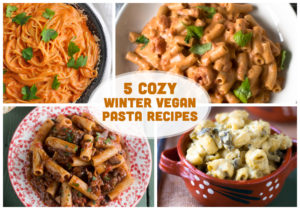 5 Cozy Vegan Winter Pasta Recipes. #vegan #pasta