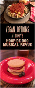 Attending the Hoop-de-doo- Revue at Disney's Wilderness Lodge? Check out the vegan and vegetarian options that they offer! #vegan #disneyworld #hoopdedoo