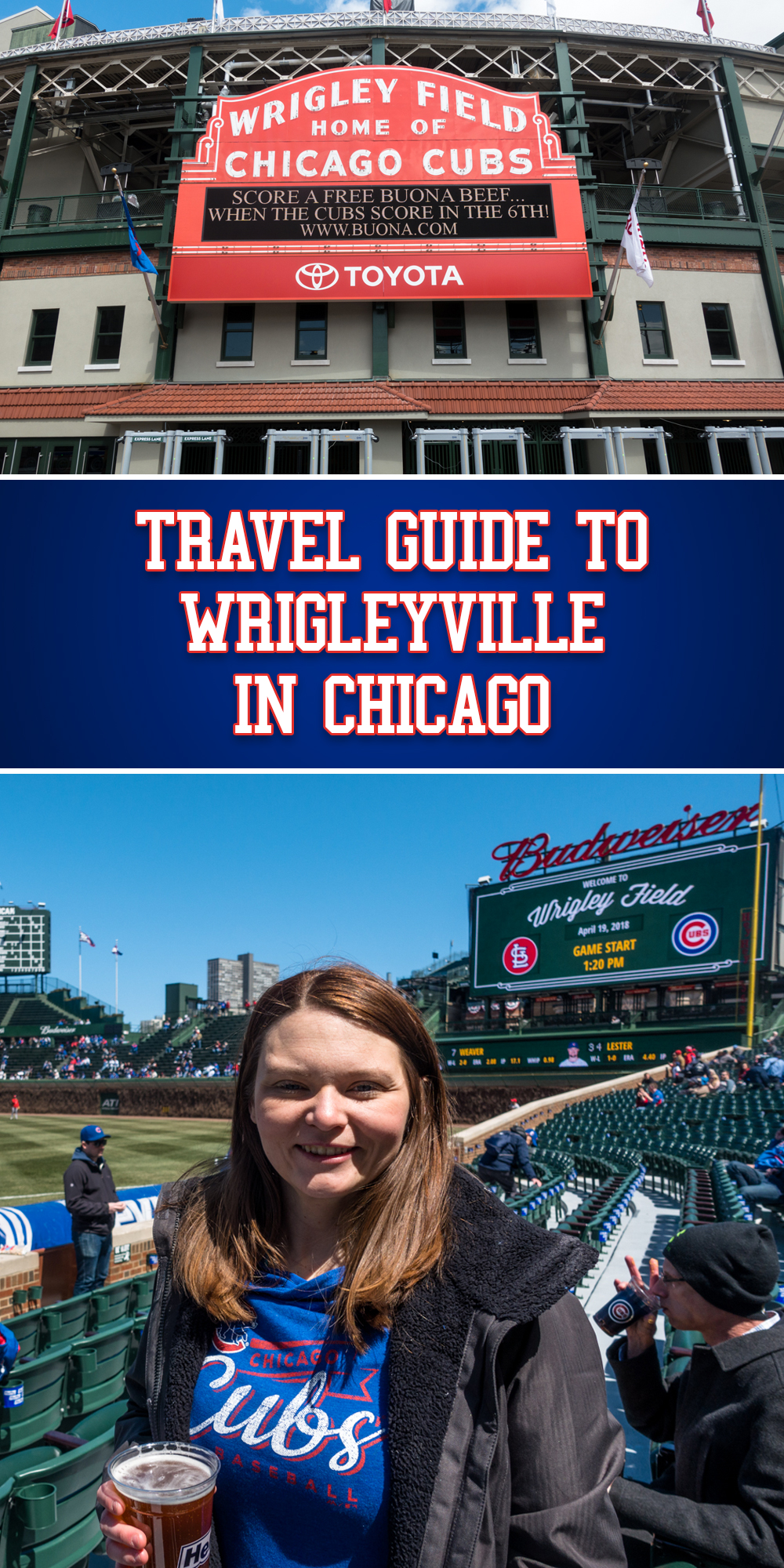Travel Guide to Wrigleyville in Chicago. Tips for seeing your first Cubs game! #Chicago #Travel #Midwest #Cubs #Tips #Getaway #Summer #vacation #city