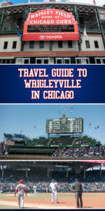Travel Guide to Wrigleyville in Chicago: Tips for seeing the Cubs play at Wrigley Field. #Travel #Chicago #Cubs #Baseball #Summer #travel #trips #getaway #city #vacation #baseball
