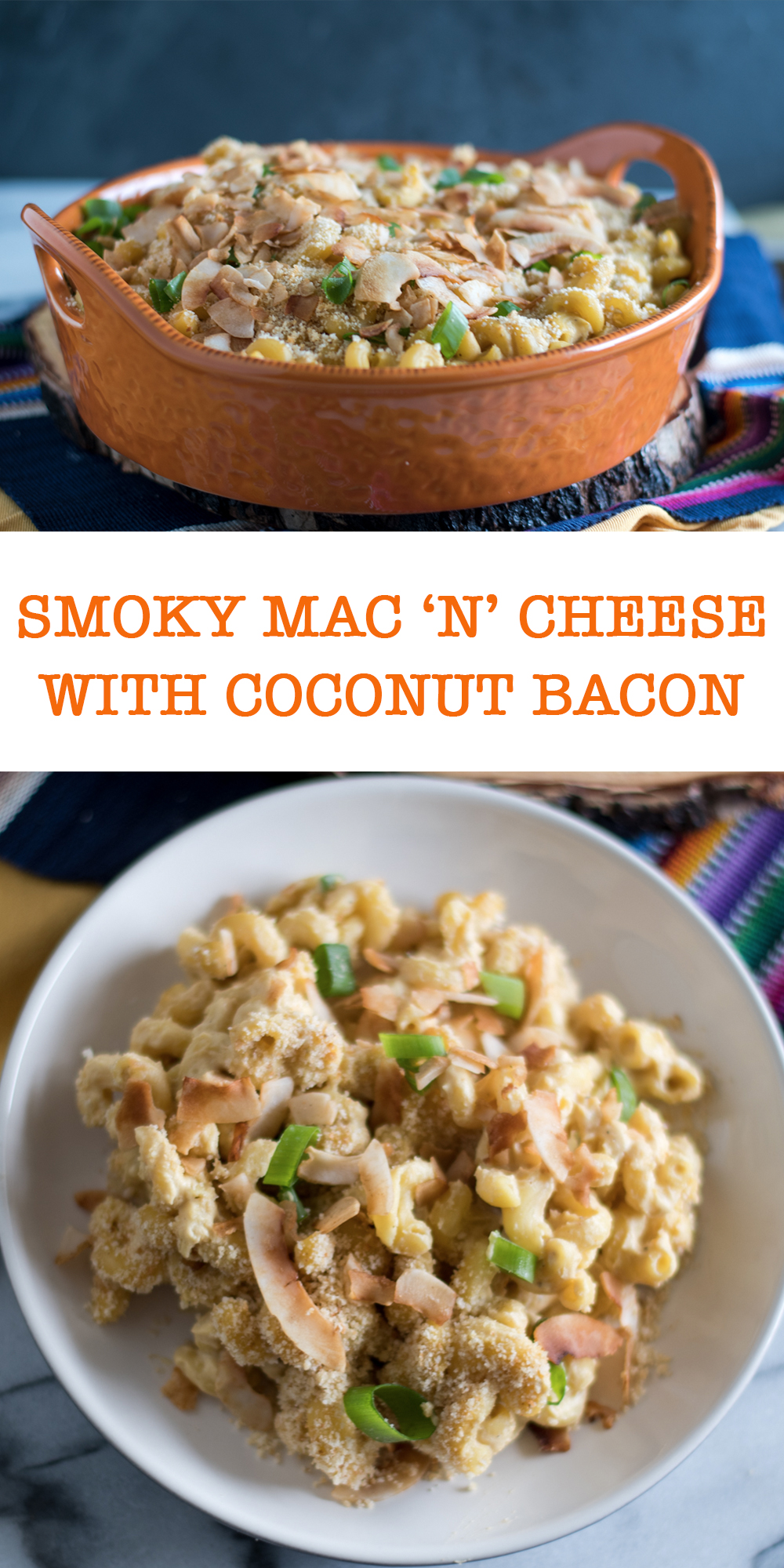 "This Smoky Mac ""n' Cheese is a decadent and soul-warming dish that is a favorite at potlucks and BBQs. The coconut bacon takes this recipe to the next level! #pasta #recipe #BBQ #vegan #dinner"
