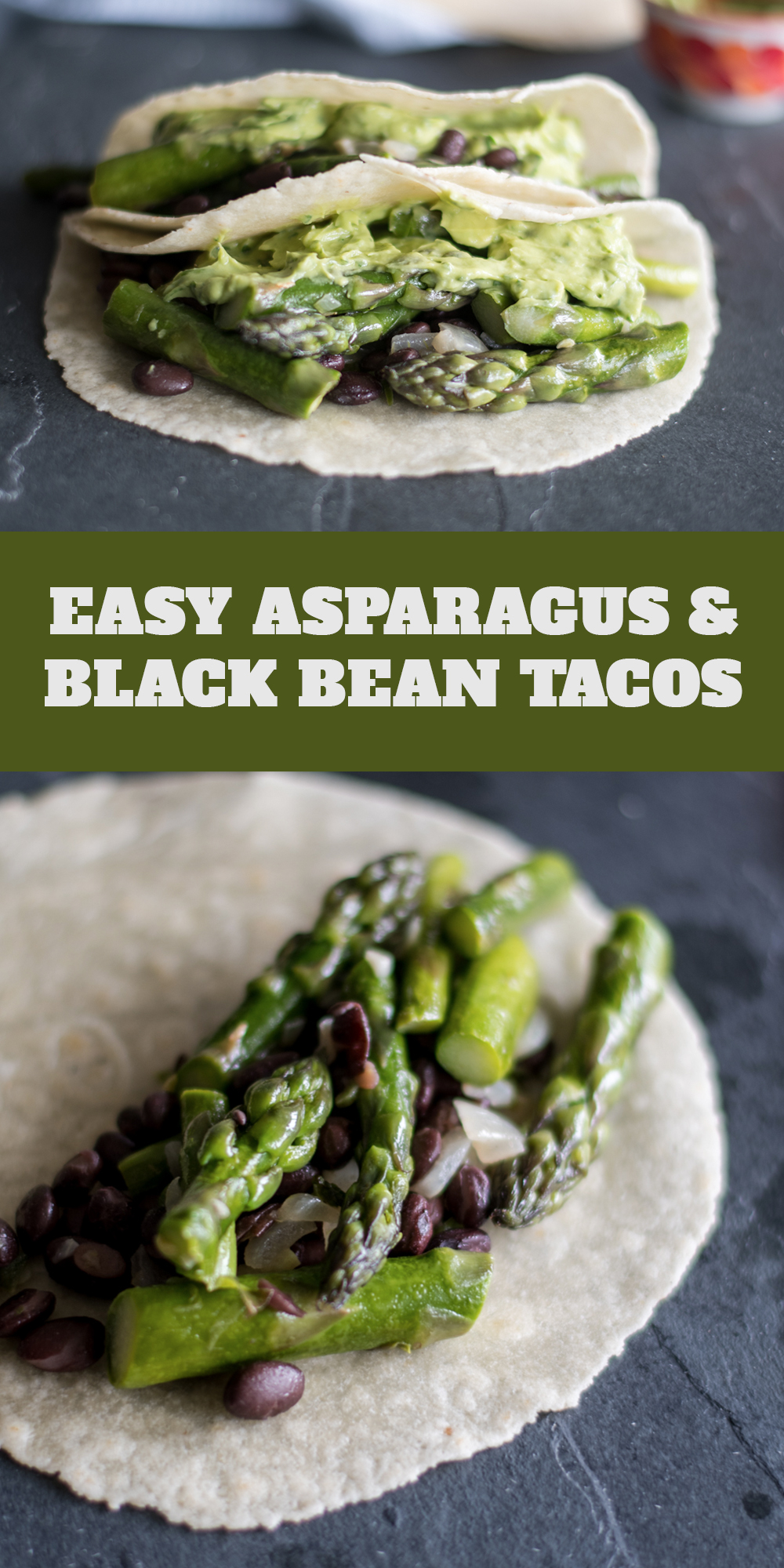 Easy Asparagus and Black Bean Tacos are the perfect taco for spring!#vegan #tacos #Mexican #asparagus #spring #dinner #easy #avocado #beans #blackbean #entree #glutenfree