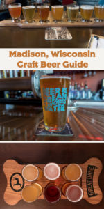 Madison, Wisconsin Craft Beer Guide will show you all the great places for craft beer on your next visit! There are so many great breweries to visit in Madison. #Beer #Travel #Wisconsin #Madison #trip #traveltips #Midwest #getaway #vacation
