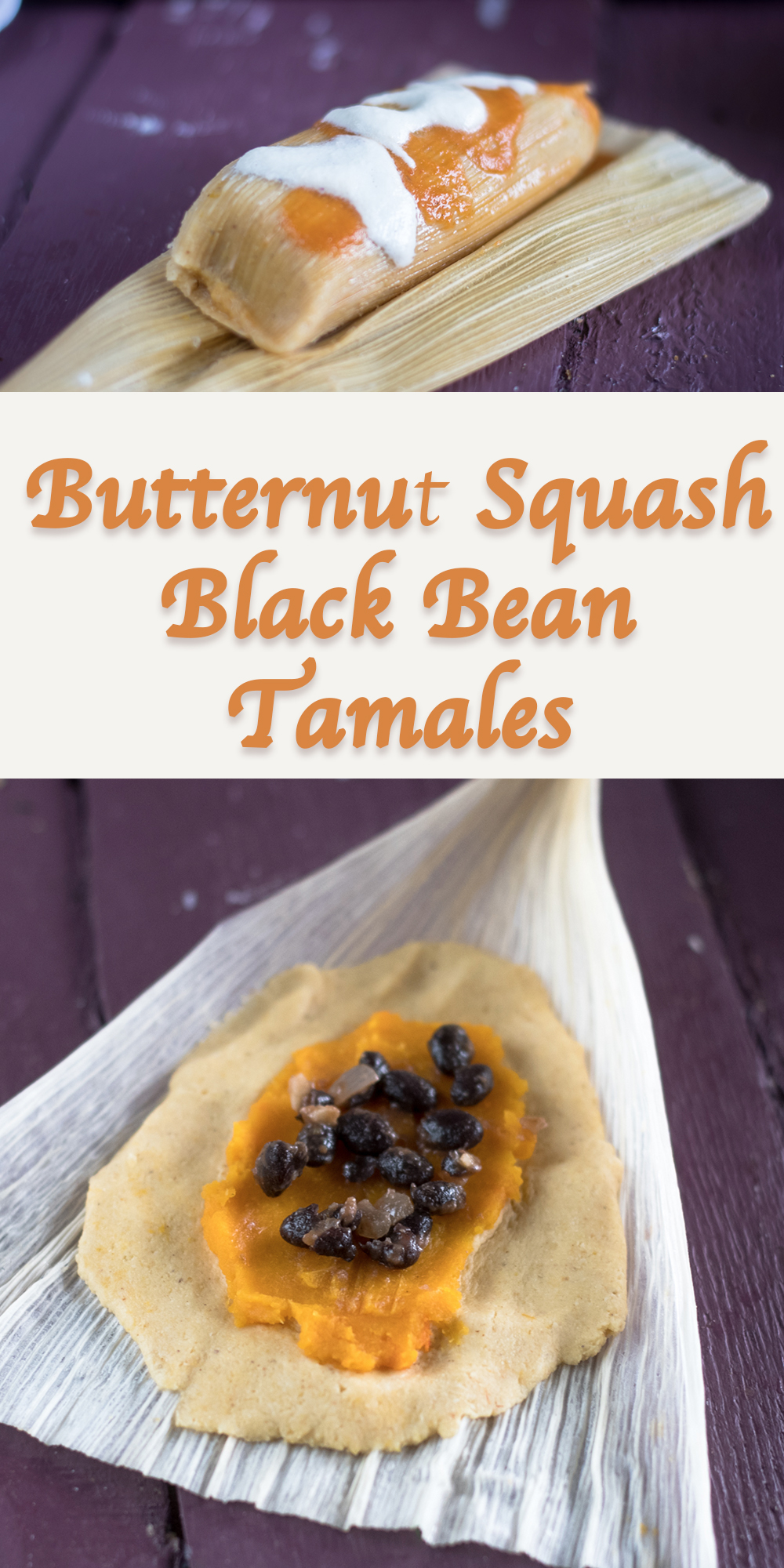 Fall inspired Mexican tamales filled with butternut squash and black beans. I like serving these tamales with a red chile sauce and cashew crema. Great for the holidays! #vegan #Mexican #tamales #Thanksgiving #fall #recipes
