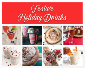 This round-up of Festive Holiday Drinks has something for everyone this holiday season! #drinks #Christmas #holiday #recipes #vegan