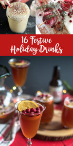 Make your holiday party extra special by serving one of these delicious festive drinks! #holiday #drinks #cocktails #festive #Christmas #vegan #dairyfree #veganrecipes