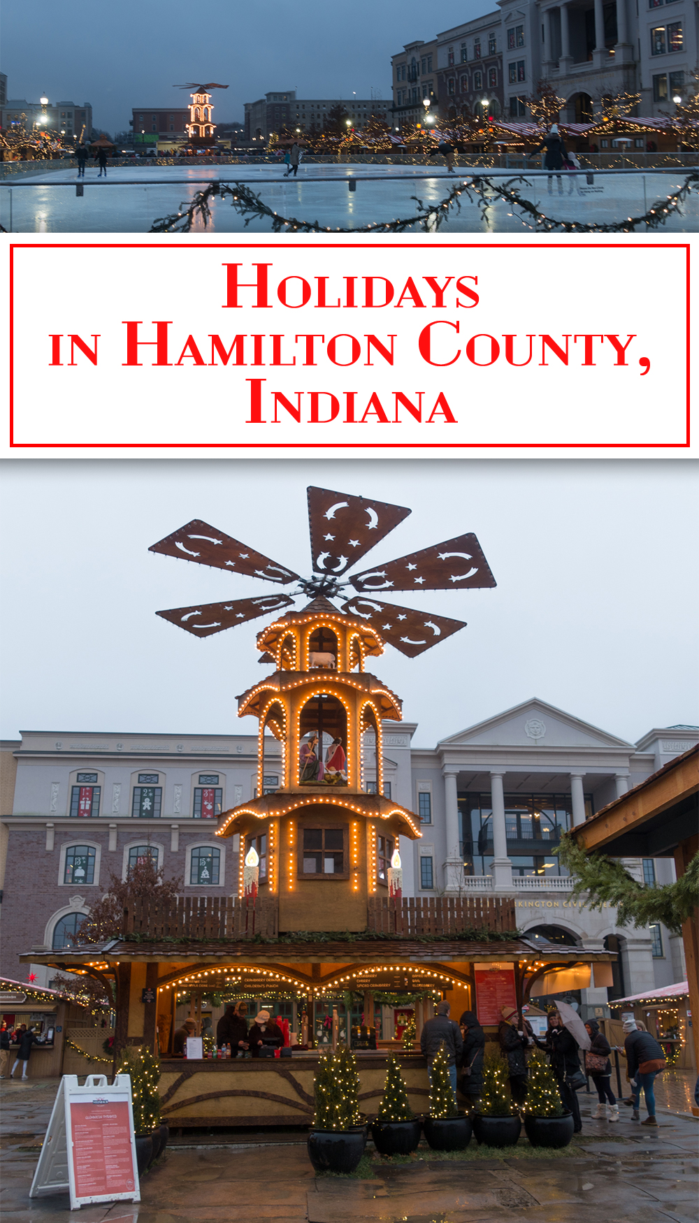 If you are looking for the perfect holiday destination in the Midwest— you'll enjoy visiting Hamilton County. Carmel, Indiana is the perfect destination! #Indiana #travel #holidays #Christmas #travelguide #USAtravel #midwest #Markets