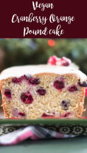 ThisVegan Cranberry Orange Pound Cake is moist, flavorful, and will soon become a favorite to bake during the holidays and winter months. #vegan #winter #christmas #recipe #dessert #veganrecipes