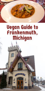 This Vegan Guide to Frankenmuth, Michigan will show you were you can find vegan options in Michigan's Little Bavaria. #travel #vegan #vegantravel #Michigan #Frankenmuth #food #Midwest