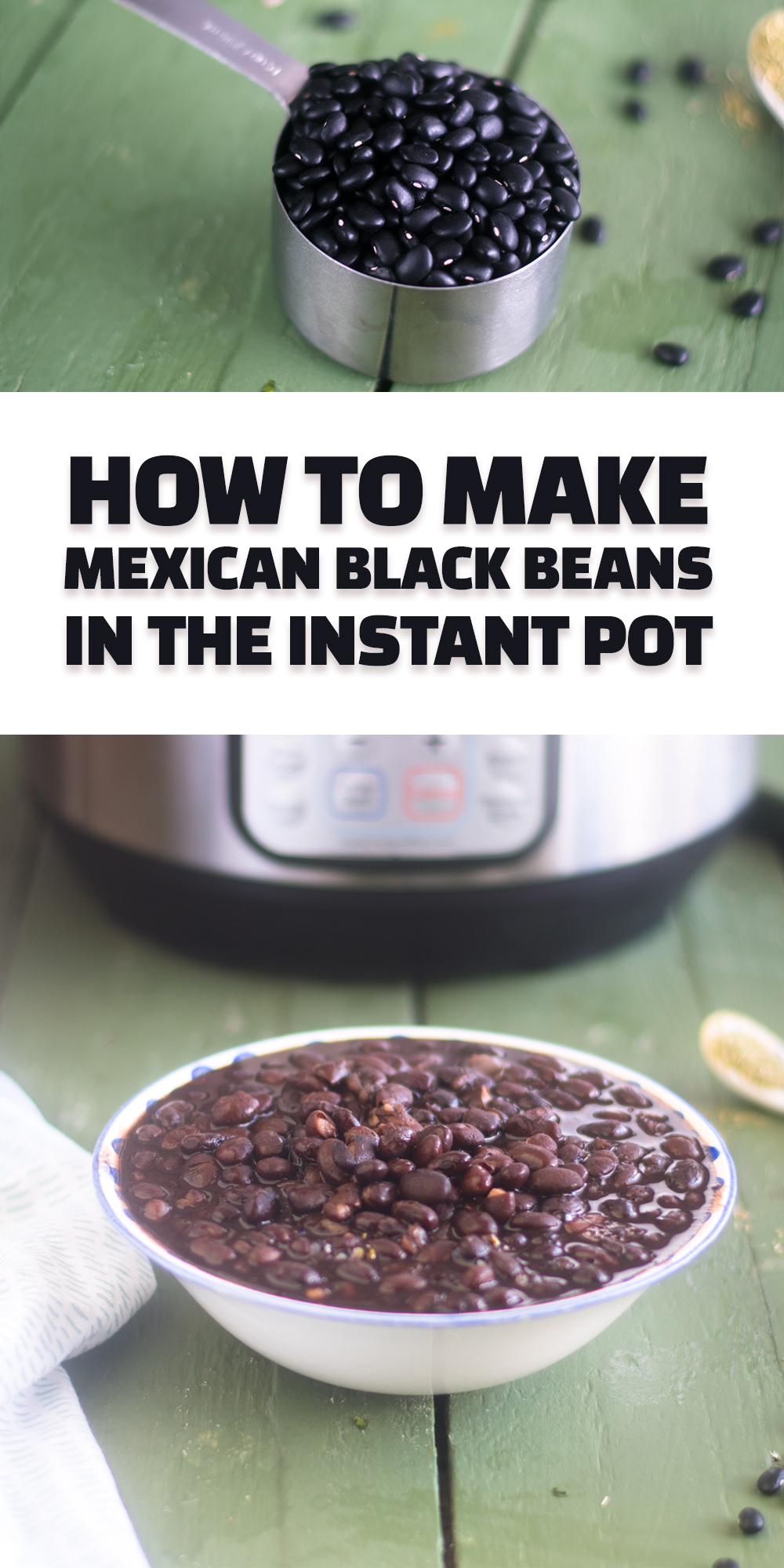 A guide on how to make Mexican Black Beans in the Instant Pot. #vegan #recipes #instantpot #Mexican #glutenfree #healthy #healthyrecipes #vegetarian