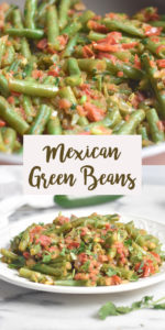 Quick and easy green bean side dish. This Mexican inspired green bean dish is vibrant, healthy and easy to make. #Mexican #VeganMexican #recipes #Vegan #glutenfree #greenbeans